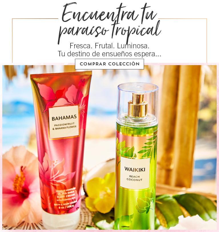 Encuentra tu paraiso Tropical | Bath and Body Works
