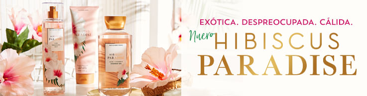Nueva Fragancia Hibiscus Paradise | Bath and Body Works Chile